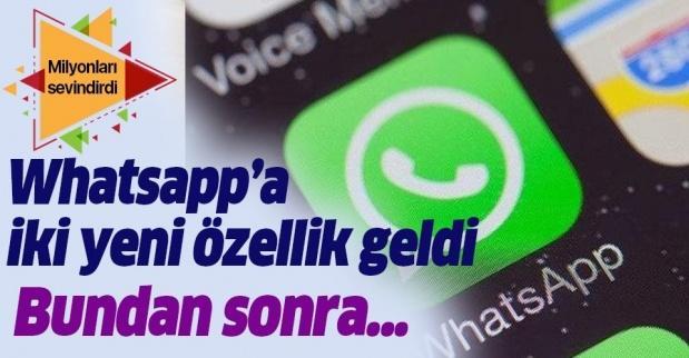 WhatsApp'ın yeni özelliği güncellemesi milyonları sevindirdi! WhatsApp'a iki özellik birden geldi .