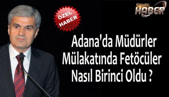 Adana'da Müdürler Mülakatında Fetöcüler Nasıl Birinci Oldu ?
