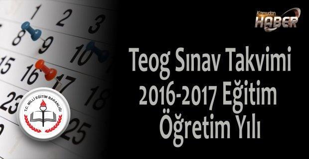 Teog Sınav Takvimi 2016-2017 Eğitim Öğretim Yılı
