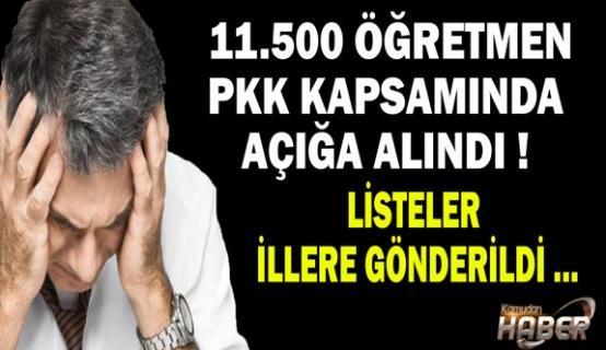 11.500 ÖĞRETMEN PKK KAPSAMINDA AÇIĞA ALINDI