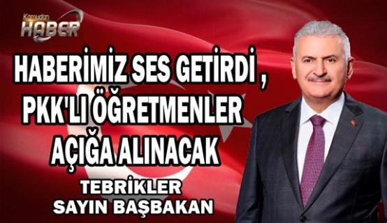 Başbakan : PKK'lı Öğretmenler Açığa Alınacak