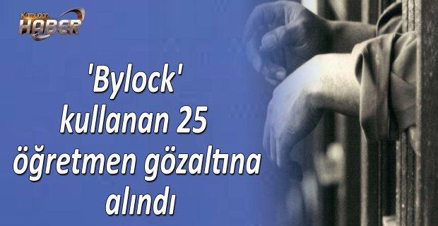 'Bylock' kullanan öğretmenler gözaltına alındı