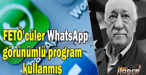 FETÖ'cüler WhatsApp görünümlü Gizli bir Program daha kullanmış.