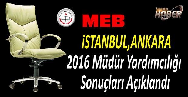 MEB istanbul,Ankara,2016 Müdür Yardımcılığı Sonuçları Açıklandı