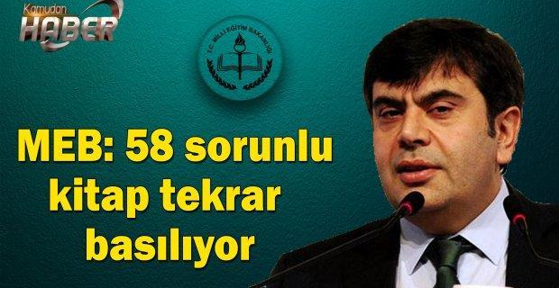 (MEB) Müsteşarı Yusuf Tekin: 58 sorunlu kitap tekrar basılıyor