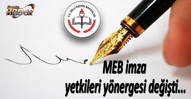 MEB personellerine ait atama onay işlemlerinde imza yetkileri değişti.