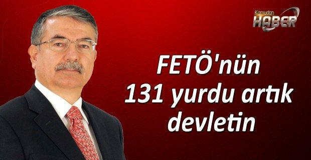 Milli Eğitim Bakanı İsmet Yılmaz,FETÖ'nün 131 yurdu artık devletin