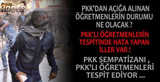 PKK'dan Açığa Alınan Öğretmenlerin Durumu Ne Olacak ? PKK'dan Açığa Alınacak Öğretmenler Konusunda İller Neden Sorumluluk Almıyor ?