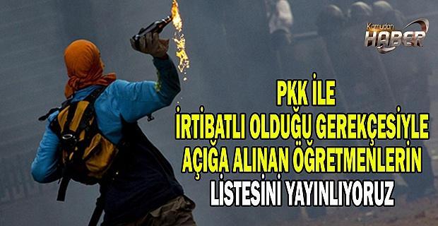 PKK İle İrtibatı Olduğu Gerekçesiyle Açığa Alınan Öğretmenlerin Listesi