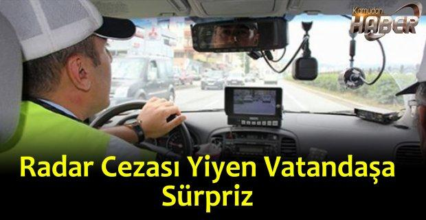 Radar Cezası Gelen vatandaşlara Devlet sürpriz yaptı.