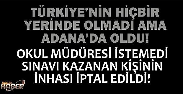 TÜRKİYE'NİN HİÇBİR YERİNDE OLMADI AMA ADANA'DA OLDU!