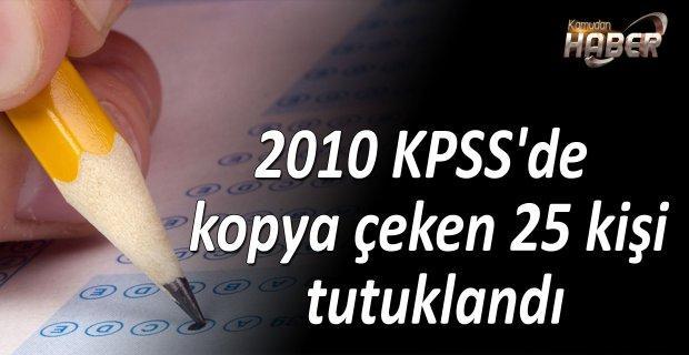 2010 KPSS'de kopya çeken 25 kişi tutuklandı