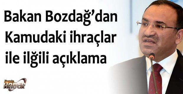 Bakan Bozdağ'dan Kamudaki ihraçlar ile ilğili açıklama