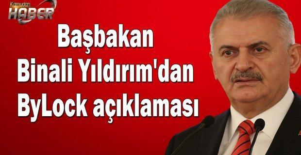 Başbakan Binali Yıldırım'dan ByLock açıklaması