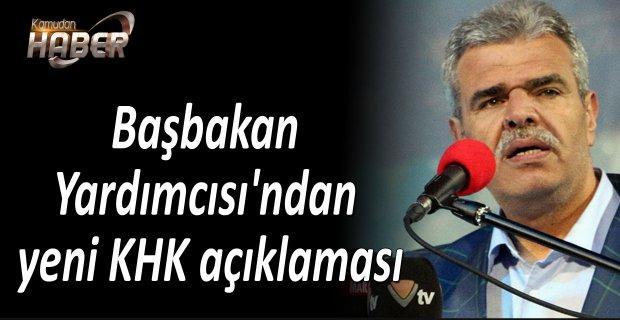 Başbakan Yardımcısı'ndan yeni KHK açıklaması