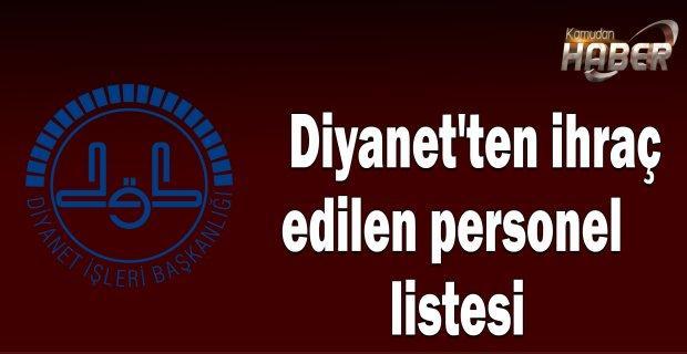 Diyanet'ten ihraç edilen personel listesi