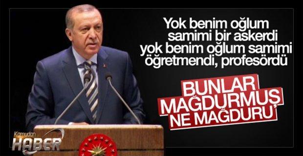 Erdoğan: Asıl mağdur bizim milletimizdir