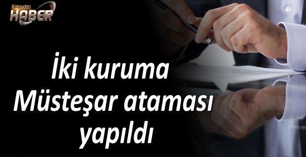 İki kuruma Müsteşar ataması yapıldı