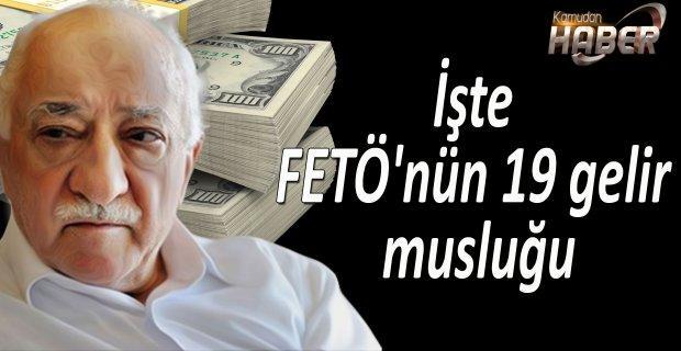 İşte FETÖ'nün 19 gelir musluğu sıralandı