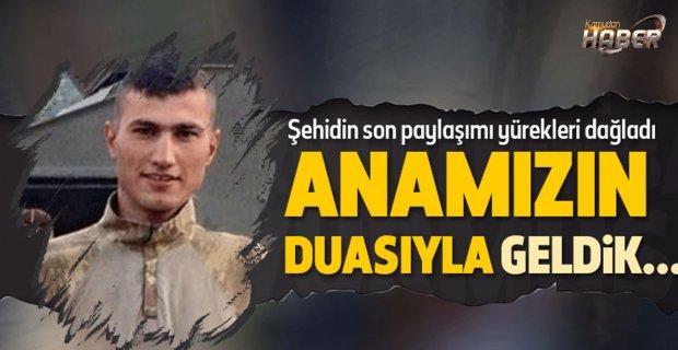 Jandarma Komando Şehit Er Eyüp Hacıoğlunun son paylaşımı yürekleri dağladı.