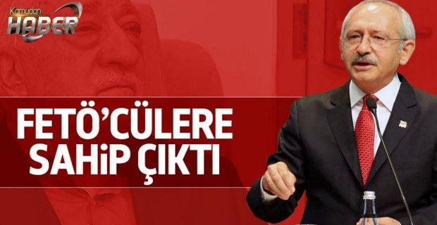 Kılıçdaroğlu FETÖ'cülere sahip çıktı