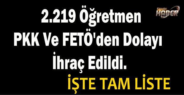 MEB- 2.219 Öğretmen PKK Ve FETÖ'den Dolayı İhraç Edildi. TAM LİSTE