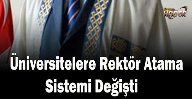 Üniversitelere Rektör Atama Sistemi Değişti