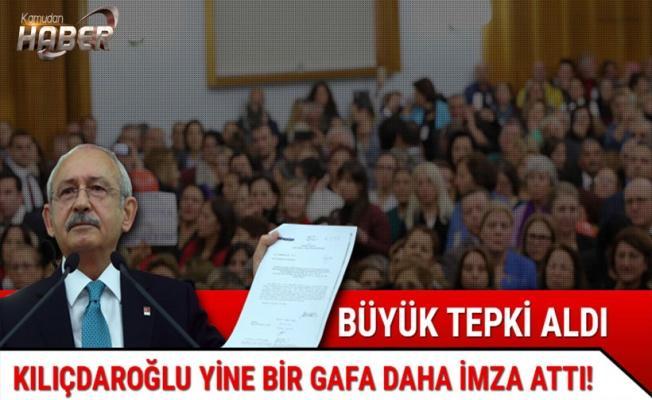 Kılıçdaroğlu yine bir gafa daha imza attı!