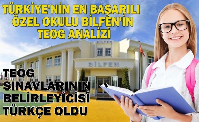 Teog Sınavlarının Değerlendirmesini Türkiye'nin En Başarılı Özel Okulu Bilfen Okullarının Uzmanları Yaptı