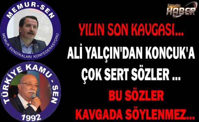 ALİ YALÇIN'DAN KONCUK'A ÇOK SERT SÖZLER ...