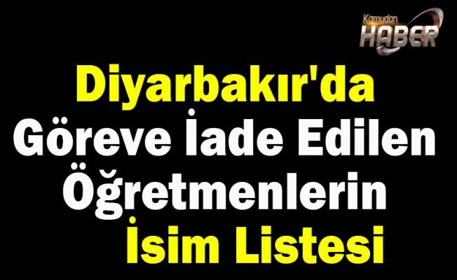 Diyarbakır'da Göreve İade Edilen Öğretmenlerin İsim Listesi