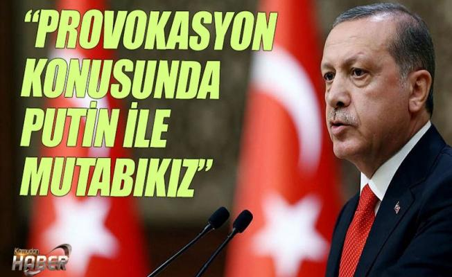 Erdoğan: Bu bir provokasyondur