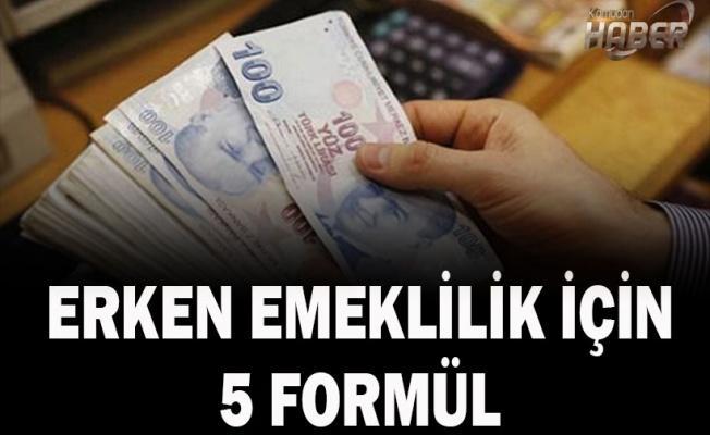 Erken emeklilik için 5 formül  .