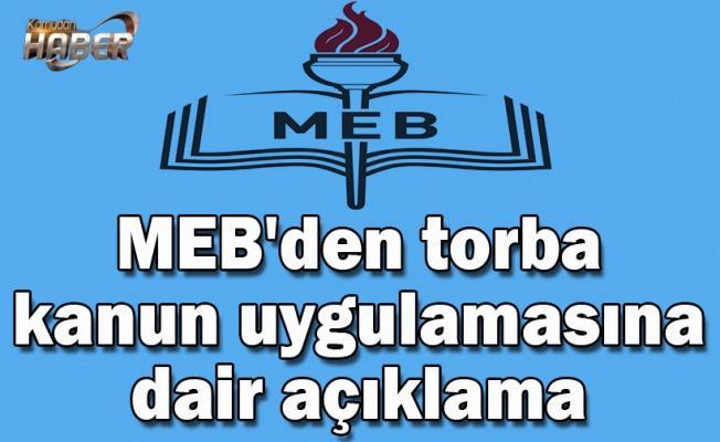 MEB'den torba kanun uygulamasına dair açıklama
