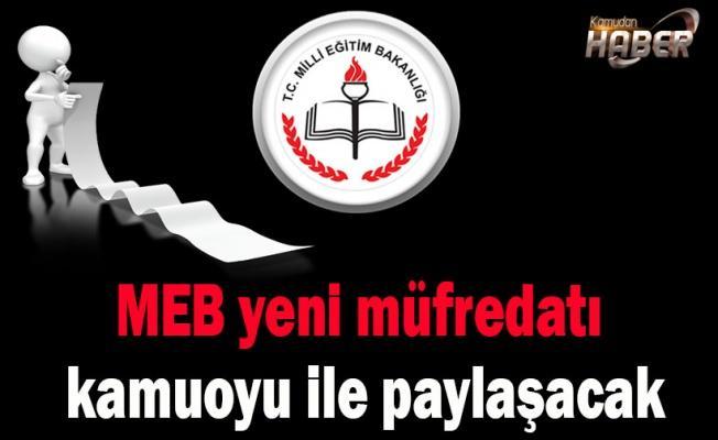 MEB yeni müfredatı kamuoyu ile paylaşacak