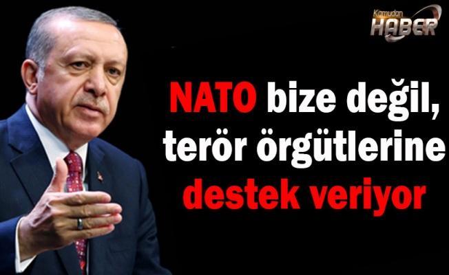 NATO bize değil, terör örgütlerine destek veriyor