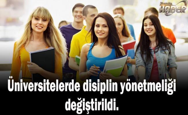Üniversitelerde disiplin yönetmeliği değiştirildi.