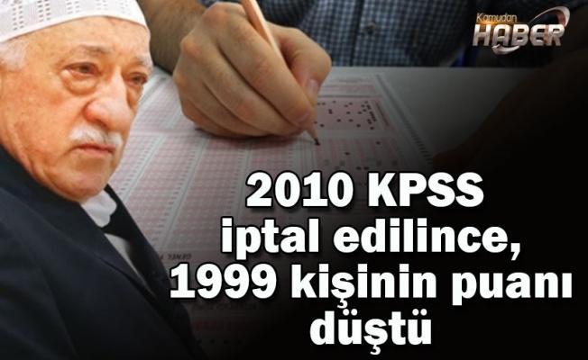 2010 KPSS iptal edilince, 1999 kişinin puanı düştü