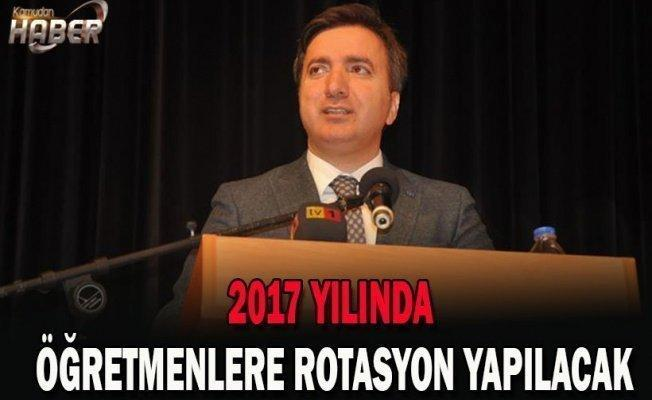 2017'DE ÖĞRETMENLERE ROTASYON GELİYOR...