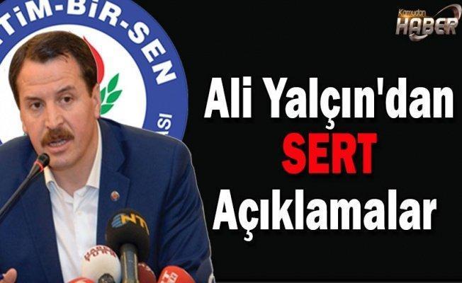 Ali Yalçın'dan  Sert Açıklamalar