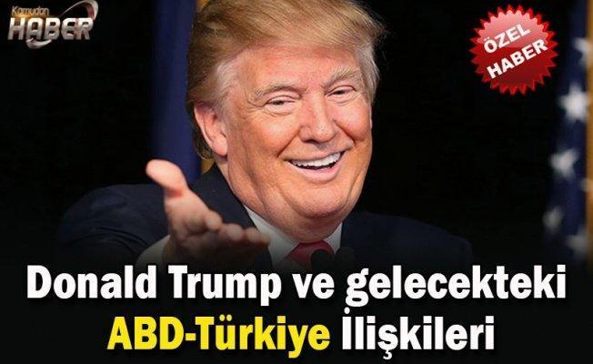 Donald Trump ve gelecekteki ABD-Türkiye İlişkileri