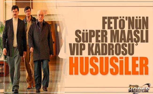'Hususi' FETÖ'cülere haftalık 25 bin lira