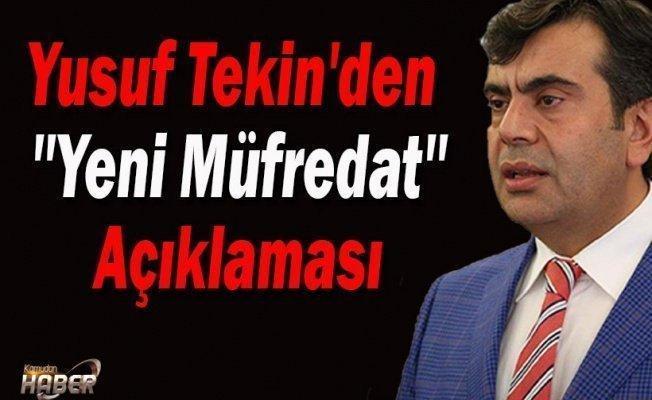 MEB Müsteşarı Yusuf Tekin'den ''Yeni Müfredat'' Açıklaması
