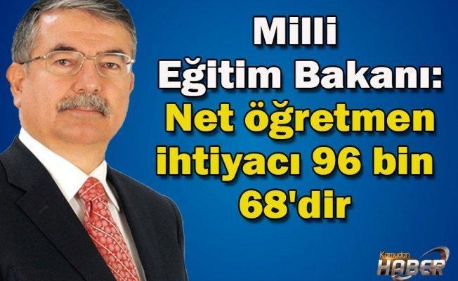 Milli Eğitim Bakanı: Net öğretmen ihtiyacı 96 bin 68'dir