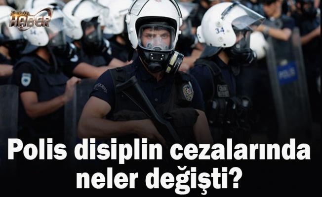 Polis disiplin cezalarında neler değişti? İşte o değişiklikler...