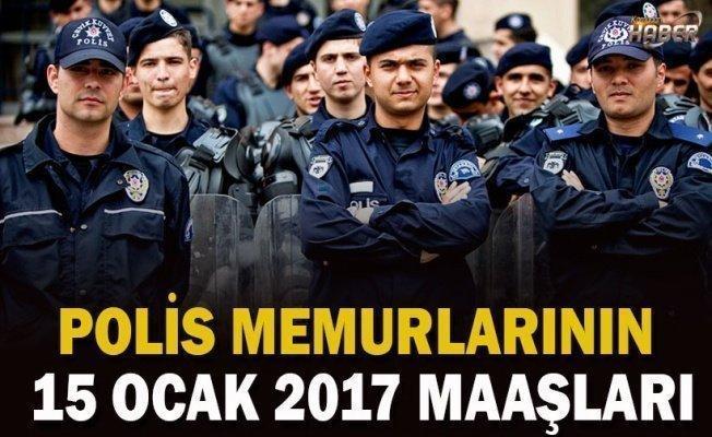 POLİS MEMURLARININ 15 OCAK 2017 MAAŞLARI (14 GÜNLÜK FARK DAHİL)