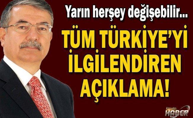 Yarın herşey değişebilir...Tüm Türkiyeyi ilgilendiren açıklama!