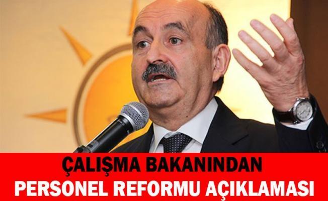 çalışma bakanından personel reformu açıklaması