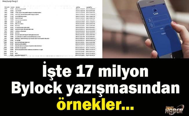 İşte 17 milyon Bylock yazışmasından örnekler...