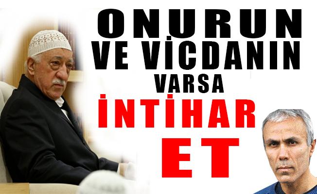 Mehmet Ali Ağca, FETÖ'ye seslandi